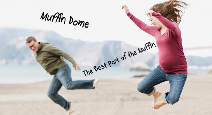 'Muff'in Dome
