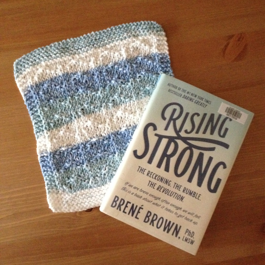 dishcloth and Rising Strong